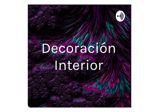 Podcast para aprender a decorar.
